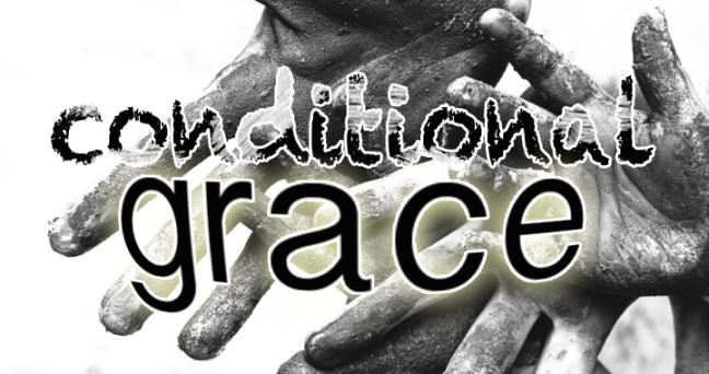 Conditional Grace